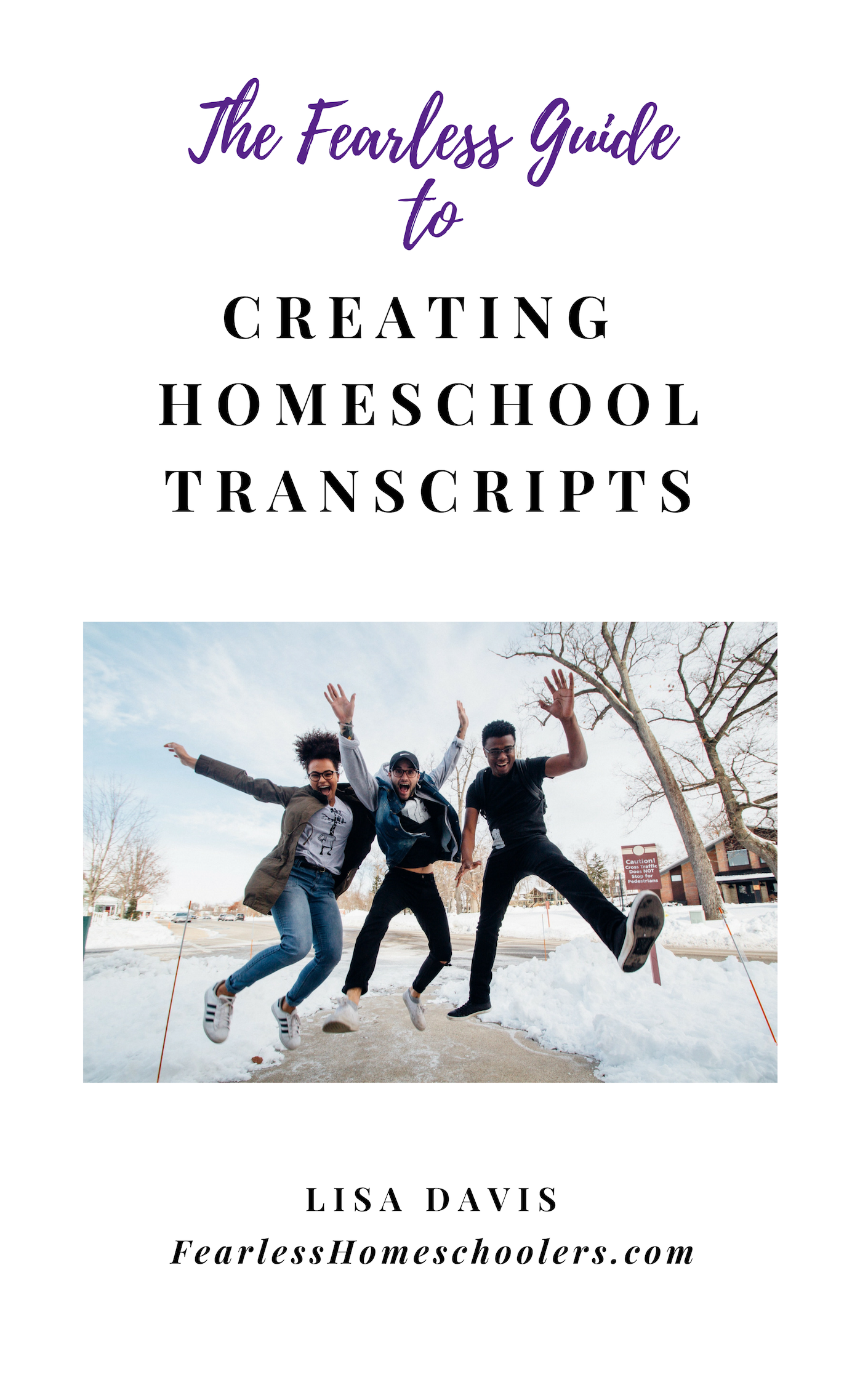 Fearless Guide to Homeschool Transcripts