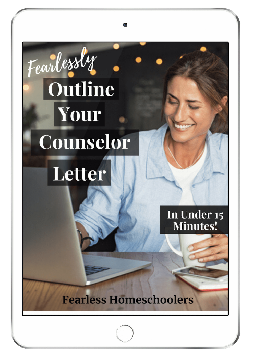Fearless Homeschoolers counselor letter